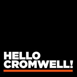 Hello Cromwell!